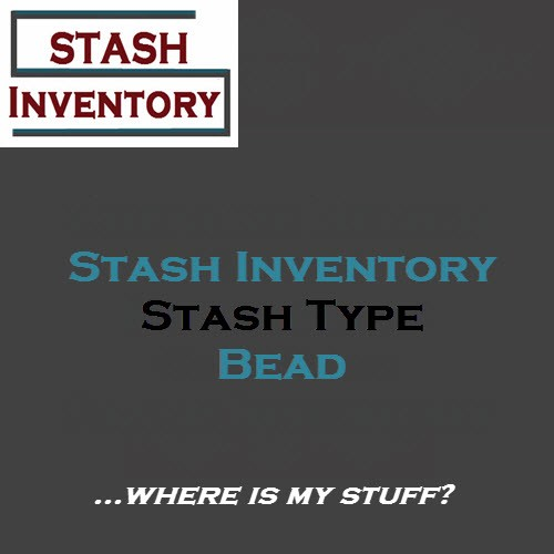 Stash Type - Bead