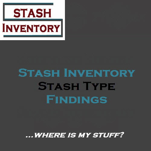 Stash Type - Findings